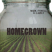 Homegrown by Mark Powell