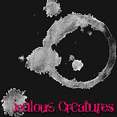 Jealous Creatures by Jealous Creatures