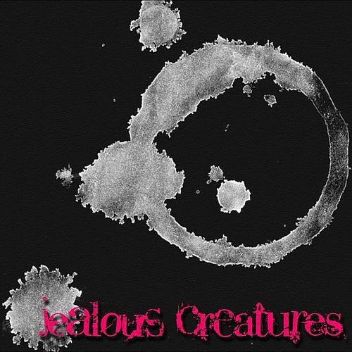 Jealous Creatures by Jealous Creatures
