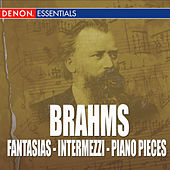 Brahms - Fantasias - Intermezzi - Piano Pieces by Walter Klien