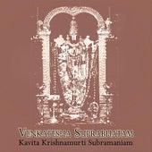 Venkatesha Suprabhatam by Kavita Krishnamurti