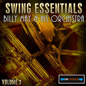 Swing Essentials Vol 3 - Billy May & His Orchestra by Billy May