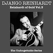 Reinhardt Of Gold Vol 3 by Django Reinhardt
