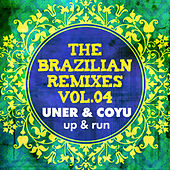 Uner & Coyu - The Brazlian Remixes part.4 by Uner
