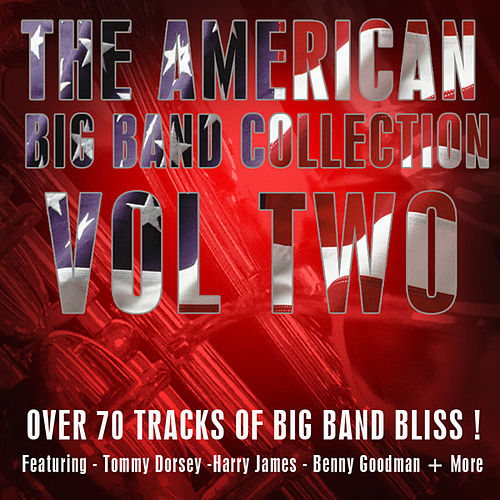 The American Big Band Collection Vol 2 by Various Artists