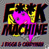 Fuck Machine (feat. Candyman) - A Parody by J Bigga