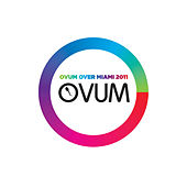 Ovum Over Miami 2011 by Various Artists