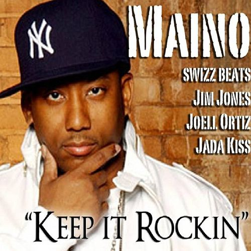 Keep It Rockin by Maino