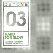 Hard For Slow by Darren Emerson