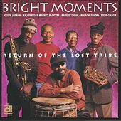 Return of the Lost Tribe by Bright Moments