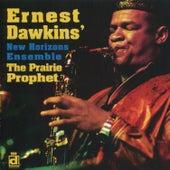 The Prairie Prophet by Ernest Dawkins
