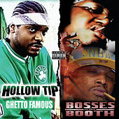 Ghetto Famous / Bosses In the Booth (2 For 1: Special Edition) by Various Artists