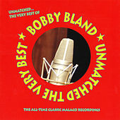 Unmatched… The Very Best of by Bobby Blue Bland