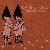 Campo Belo by Anthony Wilson