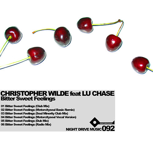 Bitter Sweet Feelings EP by Christopher Wilde