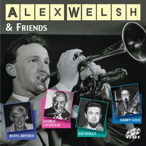 Alex Welsh & Friends by Alex Welsh