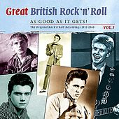 Great British Rock n' Roll - Just About As Good As It Gets!: The Original Rock 'n' Roll Recordings 1953 - 1960, Vol. 5 by Various Artists