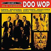 Old School Doo Wop, Vol. 4 by Various Artists