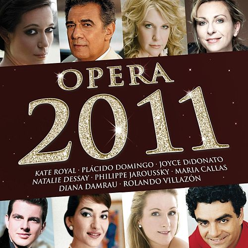 Opera 2011 by Various Artists