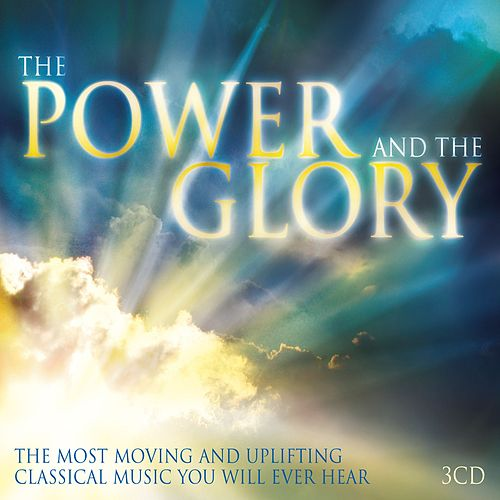 The Power and the Glory by Various Artists