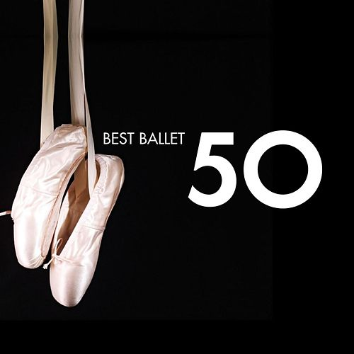 50 Best Ballet by Various Artists