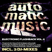 Auto.Matic.Music - Electronic Flashback Vol. 2 by Various Artists