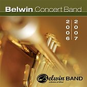 Belwin Concert Band (2006-2007) by Various Artists
