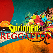 SpringFit: Reggaeton by Various Artists