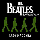 The Beatles Box Versions Vol.10 - Lady Madonna by Various Artists