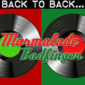 Back To Back: Marmalade & Badfinger by Various Artists