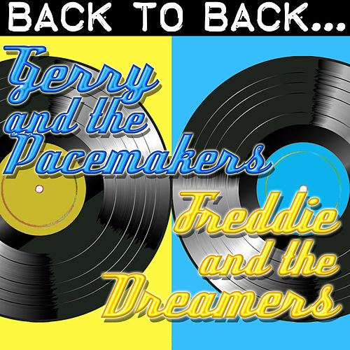Back To Back: Gerry And The Pacemakers & Freddie And The Dreamers by Various Artists