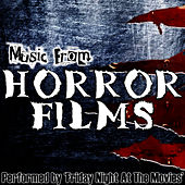 Music From: Horror Films by Friday Night At The Movies
