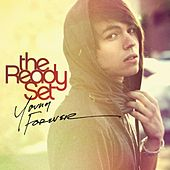 Young Forever by The Ready Set