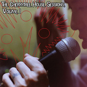 The Cherrytree House Sessions, Volume 1 by Various Artists