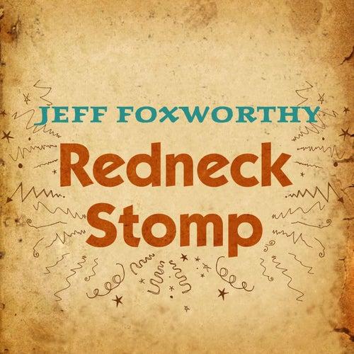 Redneck Stomp by Jeff Foxworthy