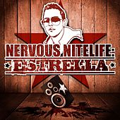 Nervous Nitelife: Estrella by Various Artists