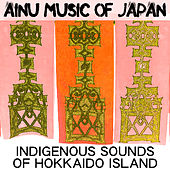 Ainu Music of Japan - Indigenous Sounds of Hokkaido Island by Dr. Sound Effects SPAM