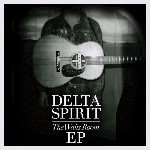 The Waits Room by Delta Spirit