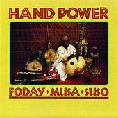Hand Power by Foday Musa Suso