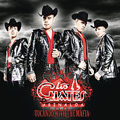 Tocando With The Mafia by Los Cuates De Sinaloa
