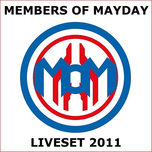 Liveset 2011 by Members Of Mayday