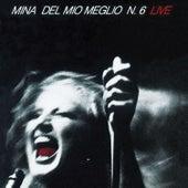 Del Mio Meglio N. 6 (Live) by Mina