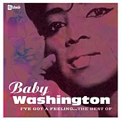 I've Got A Feeling by Baby Washington