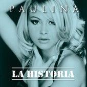 La Historia by Paulina Rubio