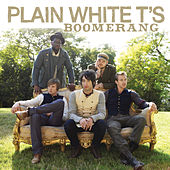 Boomerang by Plain White T's