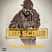 All I Kno Is Hood by Big Scoob