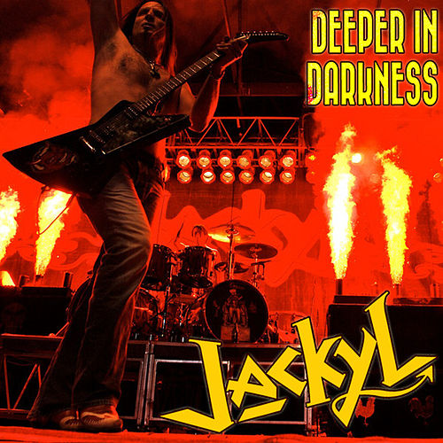 Deeper In Darkness by Jackyl