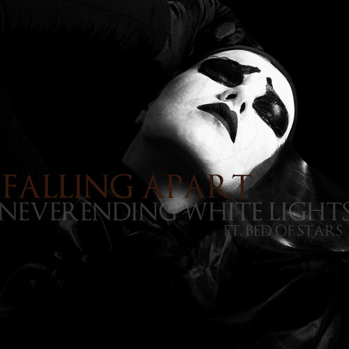Falling Apart feat. Bed of Stars by Neverending White Lights