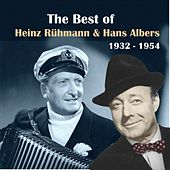 The Best Of Hans Albers & Heinz Rühmann [1932 - 1944] by Heinz Rühmann
