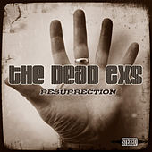 Resurrection by The Dead Exs